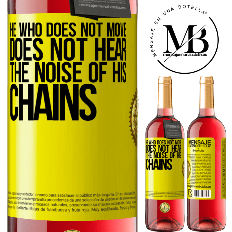 24,95 € Free Shipping | Rosé Wine ROSÉ Edition He who does not move does not hear the noise of his chains Yellow Label. Customizable label Young wine Harvest 2020 Tempranillo