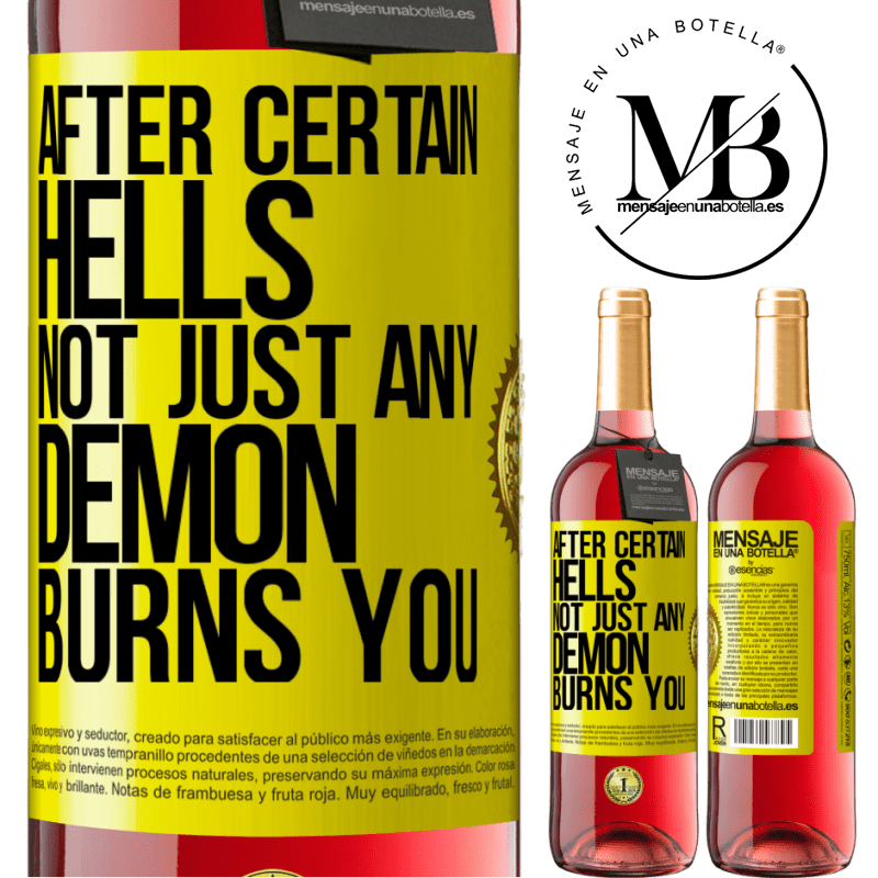 24,95 € Free Shipping   Rosé Wine ROSÉ Edition After certain hells, not just any demon burns you Yellow Label. Customizable label Young wine Harvest 2020 Tempranillo