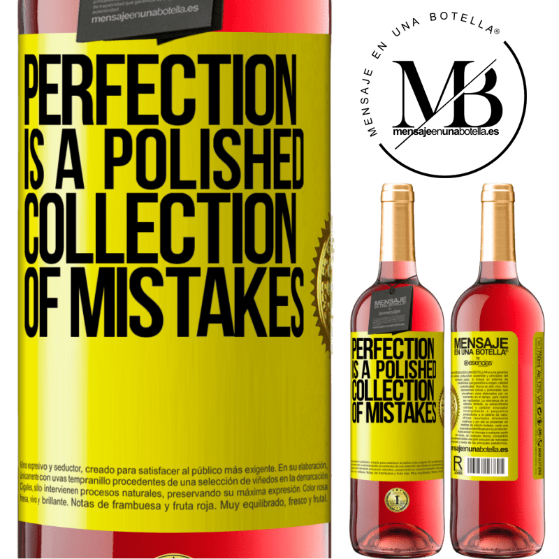 24,95 € Free Shipping | Rosé Wine ROSÉ Edition Perfection is a polished collection of mistakes Yellow Label. Customizable label Young wine Harvest 2020 Tempranillo
