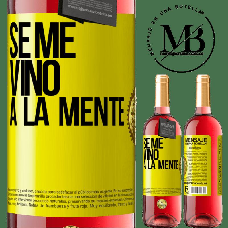 24,95 € Free Shipping | Rosé Wine ROSÉ Edition Se me VINO a la mente… Yellow Label. Customizable label Young wine Harvest 2020 Tempranillo