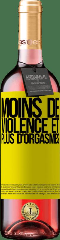 24,95 € Envoi gratuit | Vin rosé Édition ROSÉ Moins de violence et plus d'orgasmes Étiquette Jaune. Étiquette personnalisable Vin jeune Récolte 2020 Tempranillo