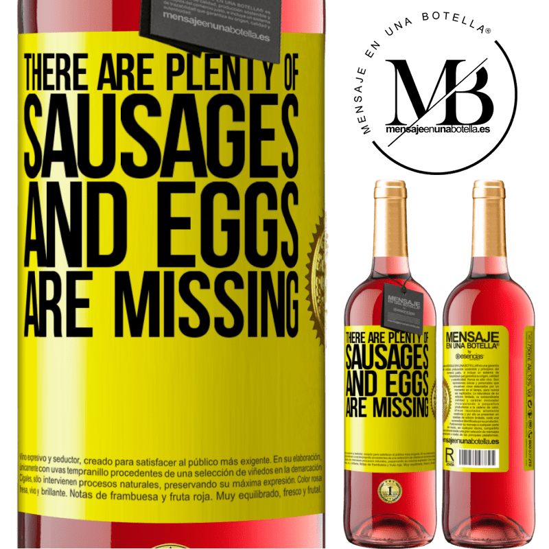 24,95 € Free Shipping | Rosé Wine ROSÉ Edition There are plenty of sausages and eggs are missing Yellow Label. Customizable label Young wine Harvest 2020 Tempranillo