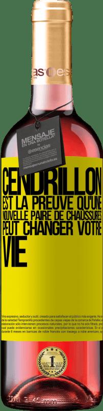 24,95 € Envoi gratuit   Vin rosé Édition ROSÉ Cendrillon est la preuve qu'une nouvelle paire de chaussures peut changer votre vie Étiquette Jaune. Étiquette personnalisable Vin jeune Récolte 2020 Tempranillo