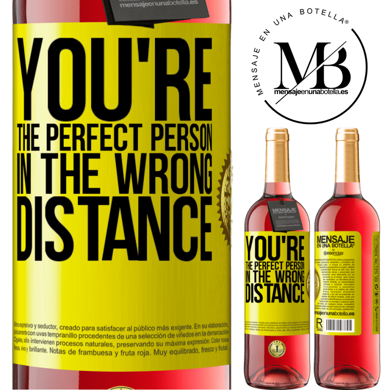 24,95 € Free Shipping   Rosé Wine ROSÉ Edition You're the perfect person in the wrong distance Yellow Label. Customizable label Young wine Harvest 2020 Tempranillo