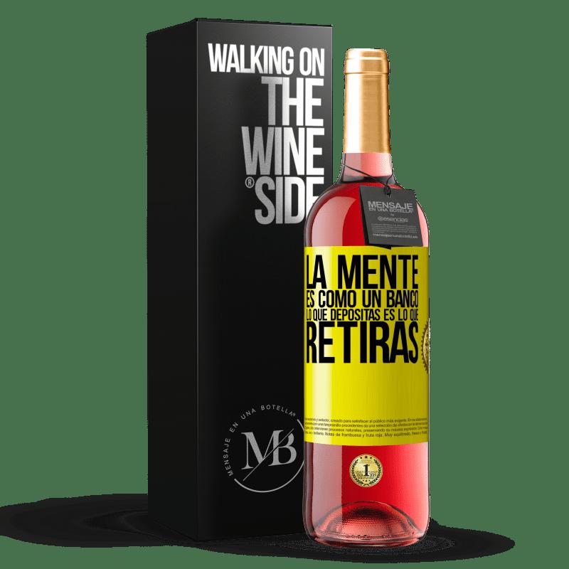 24,95 € Envoi gratuit   Vin rosé Édition ROSÉ L'esprit est comme une banque. Ce que vous déposez est ce que vous retirez Étiquette Jaune. Étiquette personnalisable Vin jeune Récolte 2020 Tempranillo