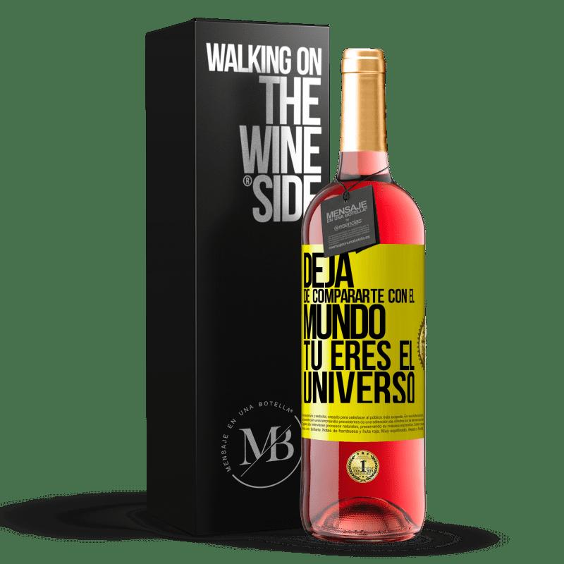 24,95 € Envoi gratuit   Vin rosé Édition ROSÉ Arrête de te comparer au monde, tu es l'univers Étiquette Jaune. Étiquette personnalisable Vin jeune Récolte 2020 Tempranillo
