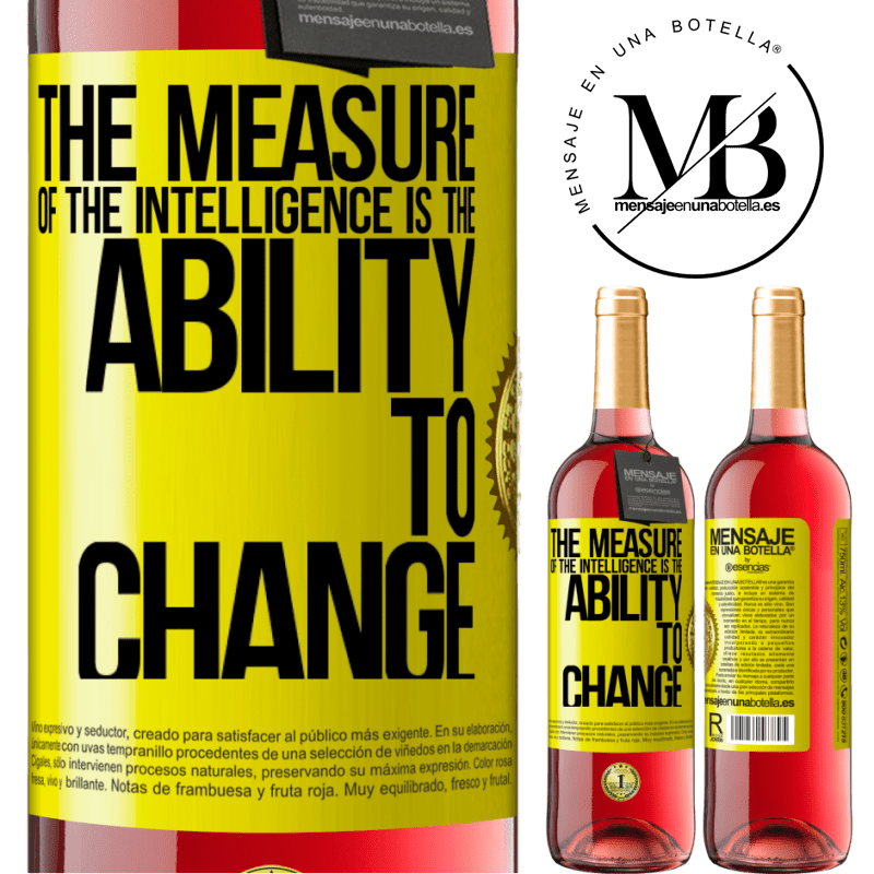 24,95 € Free Shipping   Rosé Wine ROSÉ Edition The measure of the intelligence is the ability to change Yellow Label. Customizable label Young wine Harvest 2020 Tempranillo