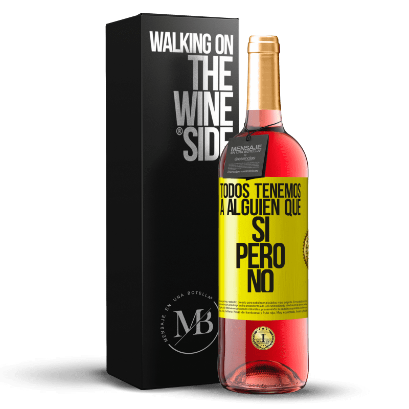 24,95 € Envoi gratuit   Vin rosé Édition ROSÉ Nous avons tous quelqu'un oui mais non Étiquette Jaune. Étiquette personnalisable Vin jeune Récolte 2020 Tempranillo