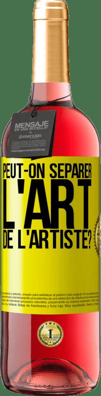 24,95 € Envoi gratuit | Vin rosé Édition ROSÉ pouvez-vous séparer l'art de l'artiste? Étiquette Jaune. Étiquette personnalisable Vin jeune Récolte 2020 Tempranillo