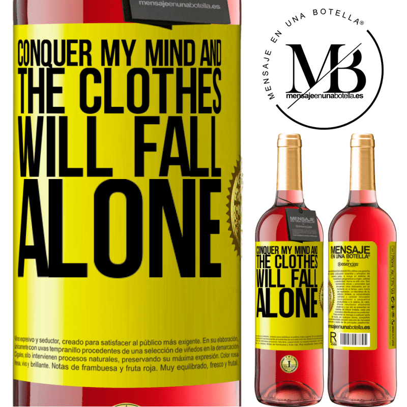 24,95 € Free Shipping   Rosé Wine ROSÉ Edition Conquer my mind and the clothes will fall alone Yellow Label. Customizable label Young wine Harvest 2020 Tempranillo