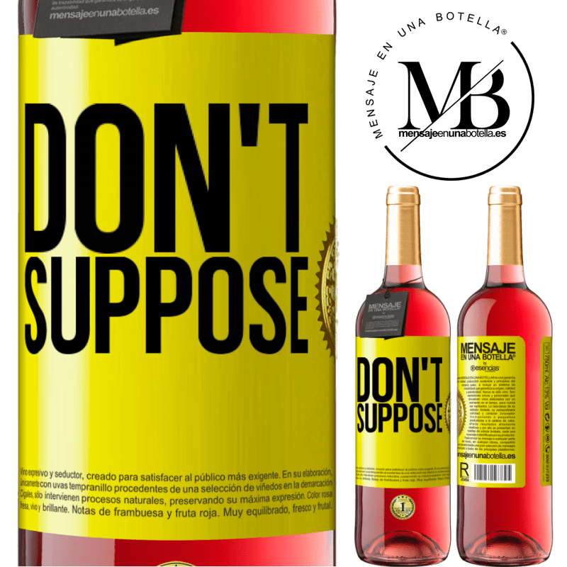 24,95 € Free Shipping   Rosé Wine ROSÉ Edition Do not suppose Yellow Label. Customizable label Young wine Harvest 2020 Tempranillo