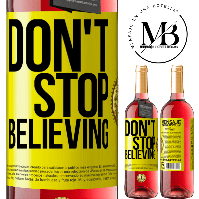 24,95 € Free Shipping | Rosé Wine ROSÉ Edition Don't stop believing Yellow Label. Customizable label Young wine Harvest 2020 Tempranillo