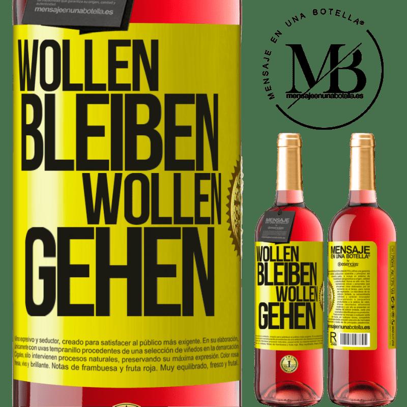 24,95 € Kostenloser Versand   Roséwein ROSÉ Ausgabe Wollen bleiben wollen gehen Gelbes Etikett. Anpassbares Etikett Junger Wein Ernte 2020 Tempranillo