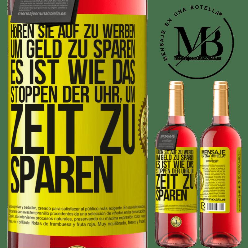 24,95 € Kostenloser Versand | Roséwein ROSÉ Ausgabe Hören Sie auf zu werben, um Geld zu sparen, es ist wie das Stoppen der Uhr, um Zeit zu sparen Gelbes Etikett. Anpassbares Etikett Junger Wein Ernte 2020 Tempranillo