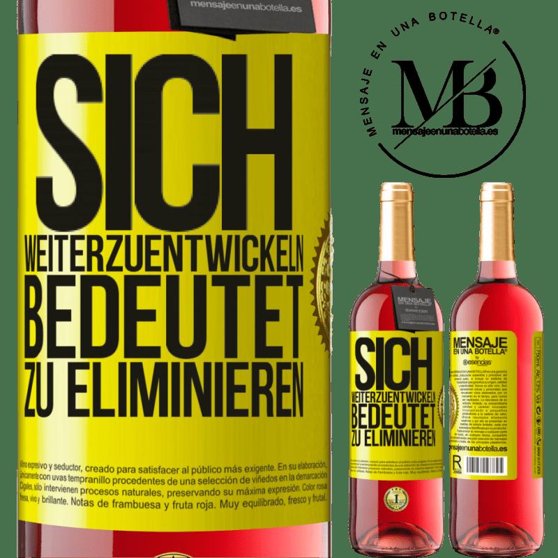 24,95 € Kostenloser Versand | Roséwein ROSÉ Ausgabe Sich weiterzuentwickeln bedeutet zu eliminieren Gelbes Etikett. Anpassbares Etikett Junger Wein Ernte 2020 Tempranillo