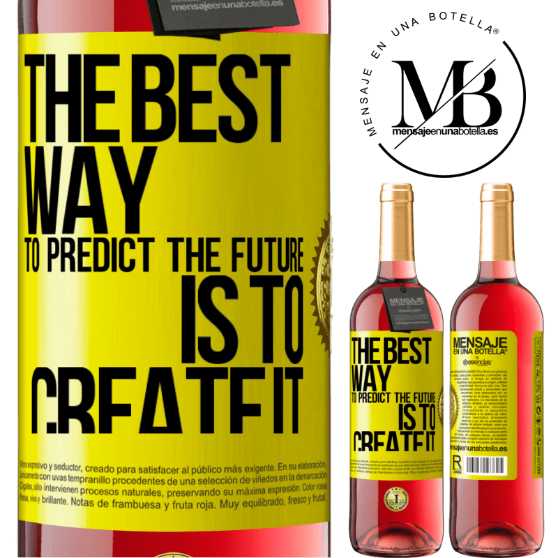 24,95 € Free Shipping | Rosé Wine ROSÉ Edition The best way to predict the future is to create it Yellow Label. Customizable label Young wine Harvest 2020 Tempranillo