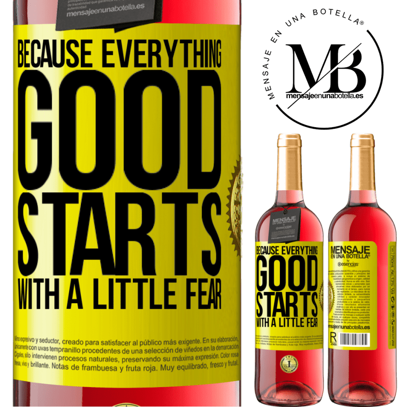 24,95 € Free Shipping | Rosé Wine ROSÉ Edition Because everything good starts with a little fear Yellow Label. Customizable label Young wine Harvest 2020 Tempranillo