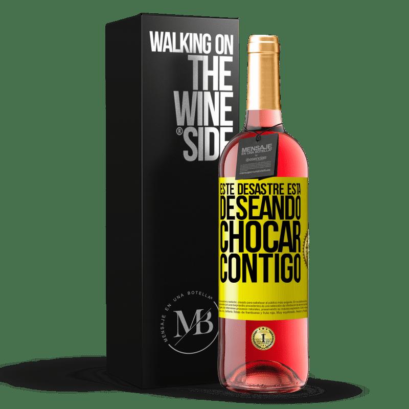 24,95 € Envoi gratuit   Vin rosé Édition ROSÉ Ce gâchis a hâte de vous croiser Étiquette Jaune. Étiquette personnalisable Vin jeune Récolte 2020 Tempranillo