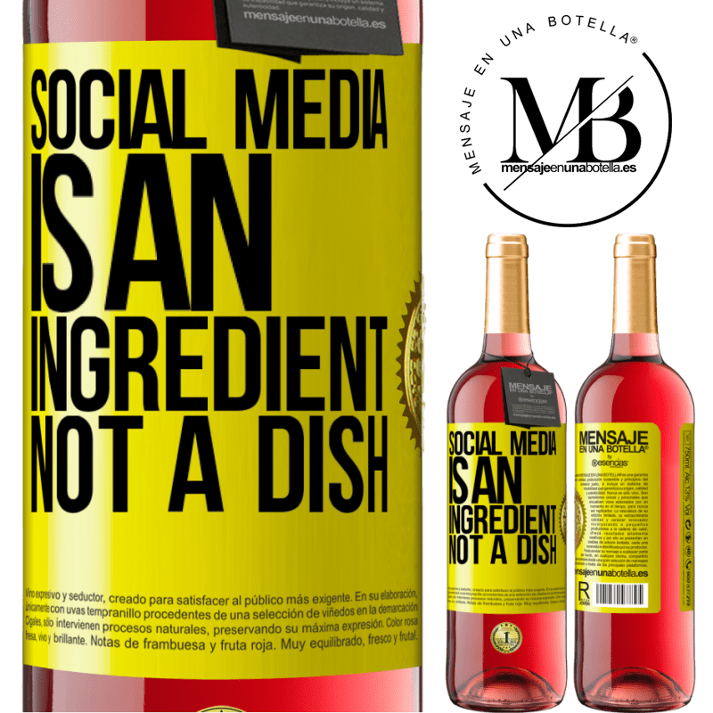 24,95 € Free Shipping | Rosé Wine ROSÉ Edition Social media is an ingredient, not a dish Yellow Label. Customizable label Young wine Harvest 2020 Tempranillo