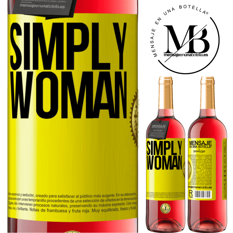 24,95 € Free Shipping | Rosé Wine ROSÉ Edition Simply woman Yellow Label. Customizable label Young wine Harvest 2020 Tempranillo