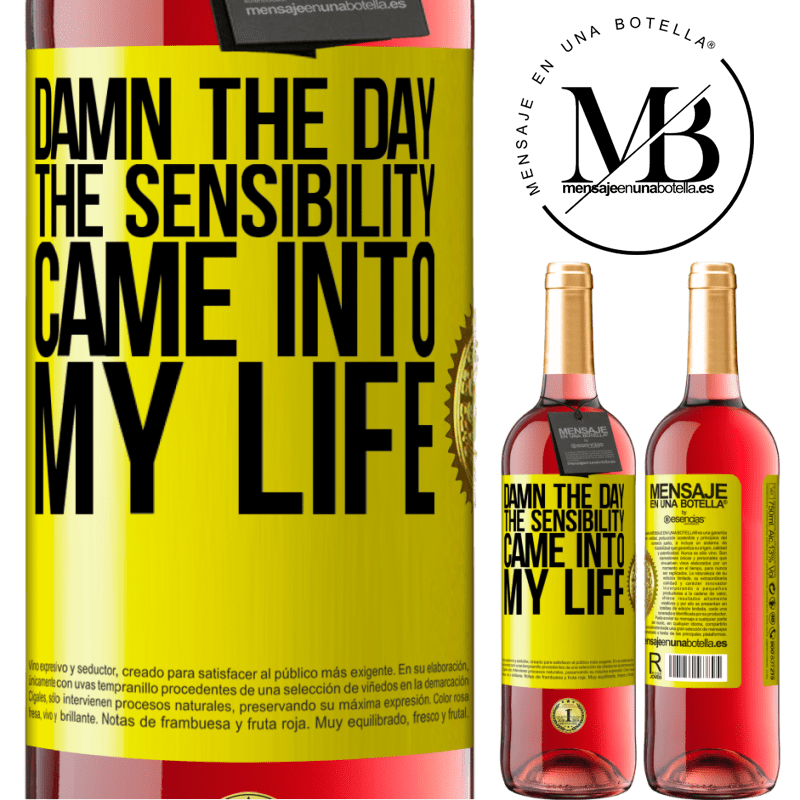 24,95 € Free Shipping | Rosé Wine ROSÉ Edition Damn the day the sensibility came into my life Yellow Label. Customizable label Young wine Harvest 2020 Tempranillo