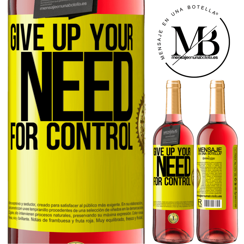 24,95 € Free Shipping | Rosé Wine ROSÉ Edition Give up your need for control Yellow Label. Customizable label Young wine Harvest 2020 Tempranillo