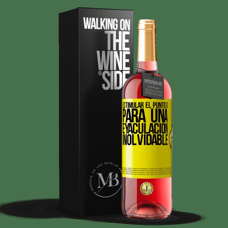 24,95 € Envoi gratuit   Vin rosé Édition ROSÉ Stimulez le point G pour une éjaculation inoubliable Étiquette Jaune. Étiquette personnalisable Vin jeune Récolte 2020 Tempranillo