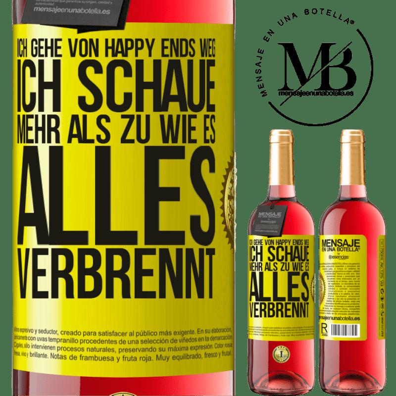 24,95 € Kostenloser Versand | Roséwein ROSÉ Ausgabe Ich gehe von Happy Ends weg, ich schaue mehr als zu, wie es alles verbrennt Gelbes Etikett. Anpassbares Etikett Junger Wein Ernte 2020 Tempranillo