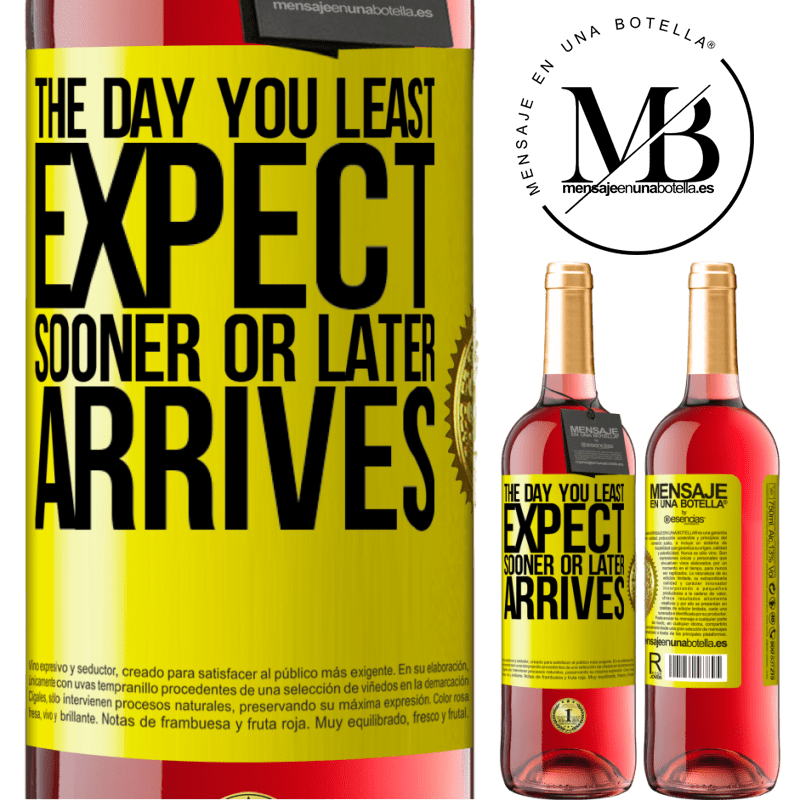 24,95 € Free Shipping | Rosé Wine ROSÉ Edition The day you least expect, sooner or later arrives Yellow Label. Customizable label Young wine Harvest 2020 Tempranillo
