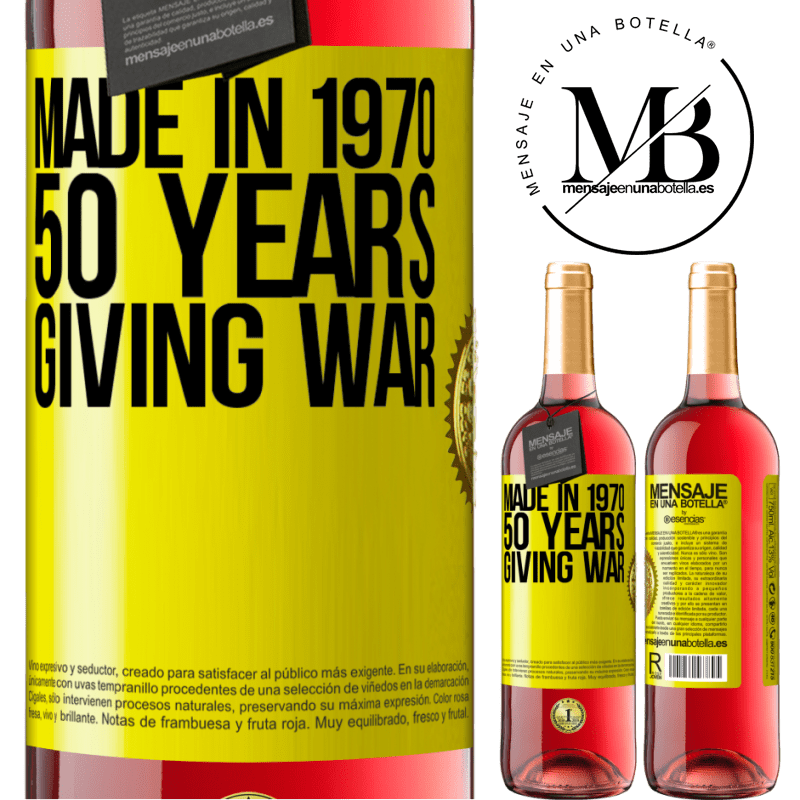 24,95 € Free Shipping | Rosé Wine ROSÉ Edition Made in 1970. 50 years giving war Yellow Label. Customizable label Young wine Harvest 2020 Tempranillo