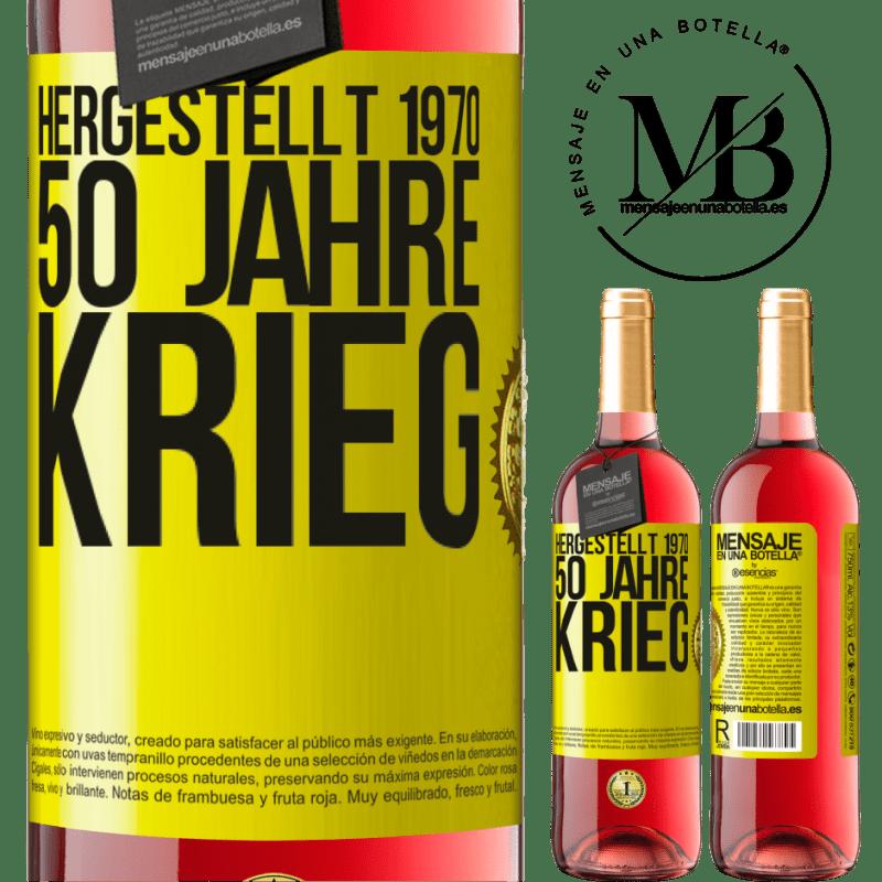 24,95 € Kostenloser Versand | Roséwein ROSÉ Ausgabe Hergestellt 1970. 50 Jahre Krieg Gelbes Etikett. Anpassbares Etikett Junger Wein Ernte 2020 Tempranillo