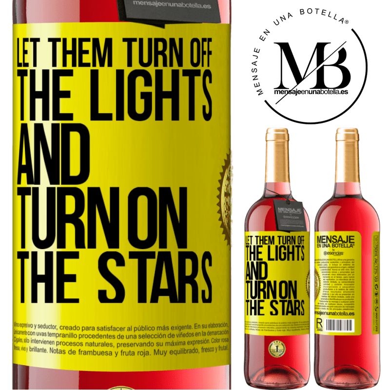 24,95 € Free Shipping | Rosé Wine ROSÉ Edition Let them turn off the lights and turn on the stars Yellow Label. Customizable label Young wine Harvest 2020 Tempranillo