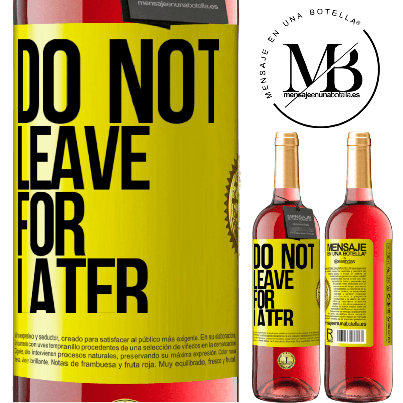 24,95 € Free Shipping | Rosé Wine ROSÉ Edition Do not leave for later Yellow Label. Customizable label Young wine Harvest 2020 Tempranillo