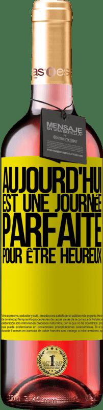 24,95 € Envoi gratuit | Vin rosé Édition ROSÉ Aujourd'hui est une journée parfaite pour être heureux Étiquette Jaune. Étiquette personnalisable Vin jeune Récolte 2020 Tempranillo