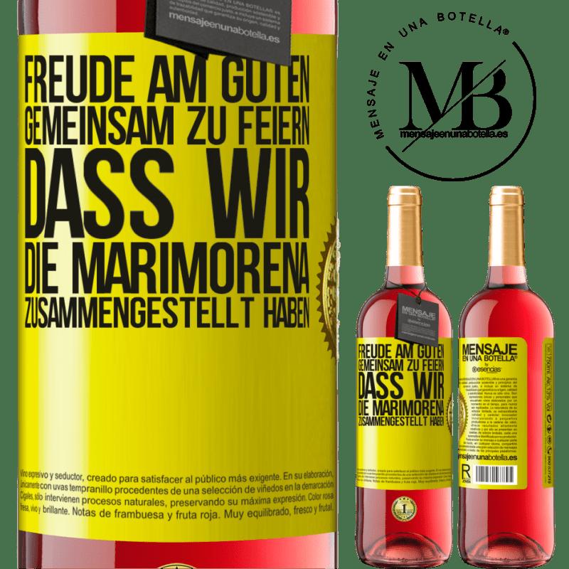 24,95 € Kostenloser Versand | Roséwein ROSÉ Ausgabe Freude am Guten, gemeinsam zu feiern, dass wir die Marimorena zusammengestellt haben Gelbes Etikett. Anpassbares Etikett Junger Wein Ernte 2020 Tempranillo
