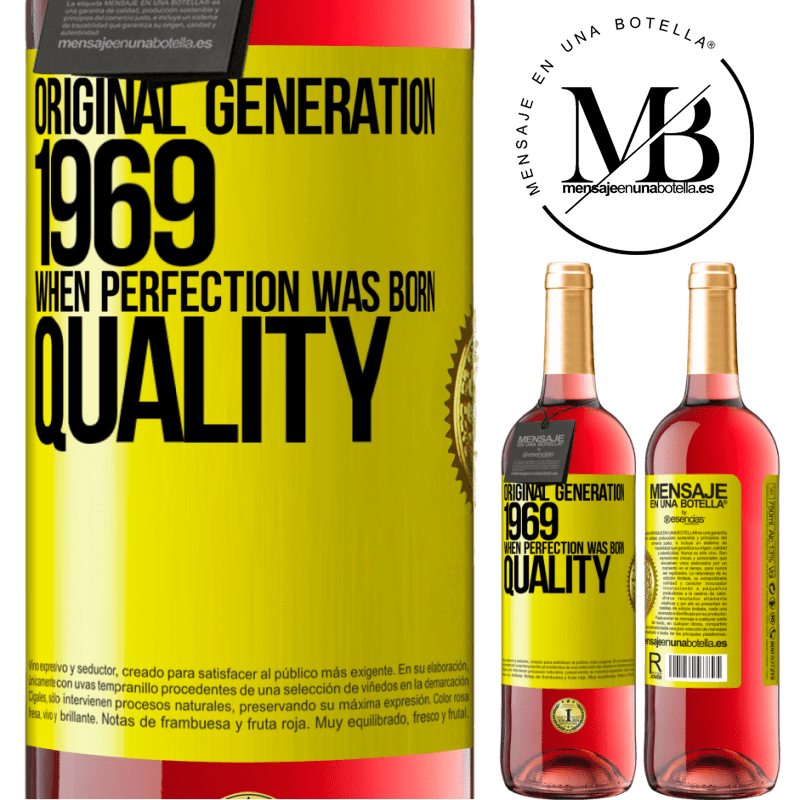 24,95 € Free Shipping | Rosé Wine ROSÉ Edition Original generation. 1969. When perfection was born. Quality Yellow Label. Customizable label Young wine Harvest 2020 Tempranillo