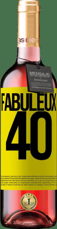 24,95 € Envoi gratuit | Vin rosé Édition ROSÉ Fabuleux 40 Étiquette Jaune. Étiquette personnalisable Vin jeune Récolte 2020 Tempranillo