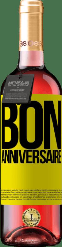 24,95 € Envoi gratuit   Vin rosé Édition ROSÉ Bon anniversaire Étiquette Jaune. Étiquette personnalisable Vin jeune Récolte 2020 Tempranillo