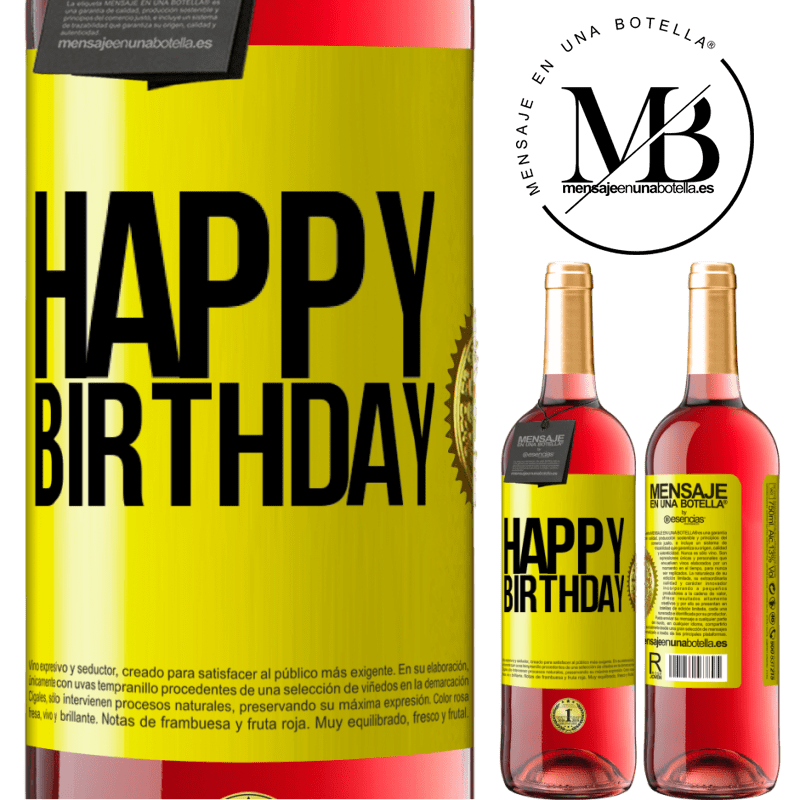 24,95 € Free Shipping | Rosé Wine ROSÉ Edition Happy birthday Yellow Label. Customizable label Young wine Harvest 2020 Tempranillo