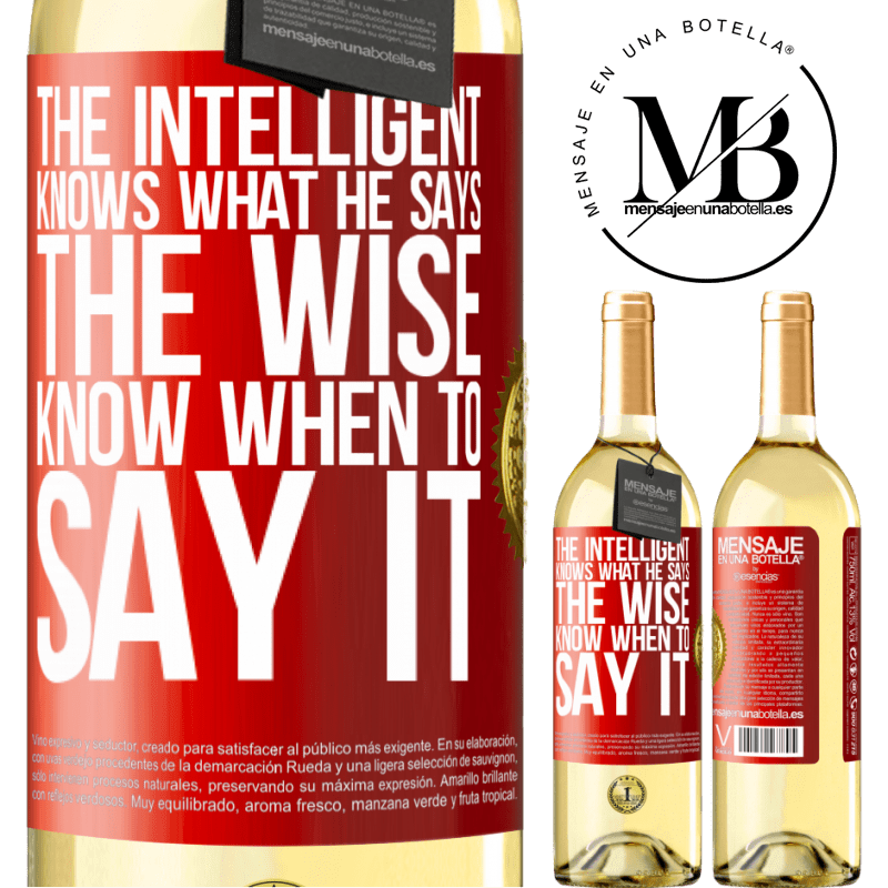 24,95 € Free Shipping | White Wine WHITE Edition The intelligent knows what he says. The wise know when to say it Red Label. Customizable label Young wine Harvest 2020 Verdejo