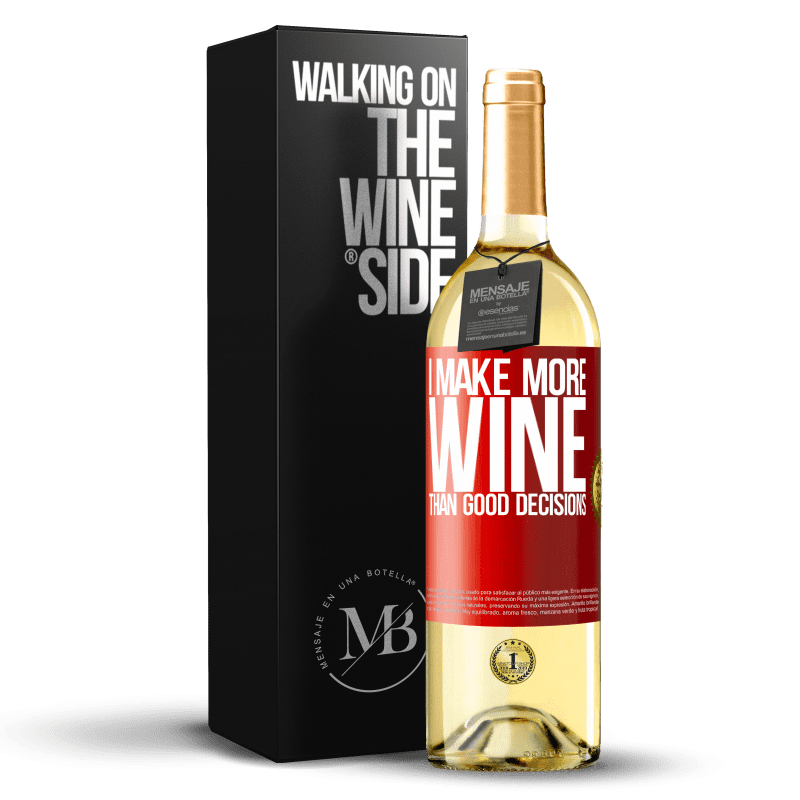 24,95 € Free Shipping | White Wine WHITE Edition I make more wine than good decisions Red Label. Customizable label Young wine Harvest 2020 Verdejo