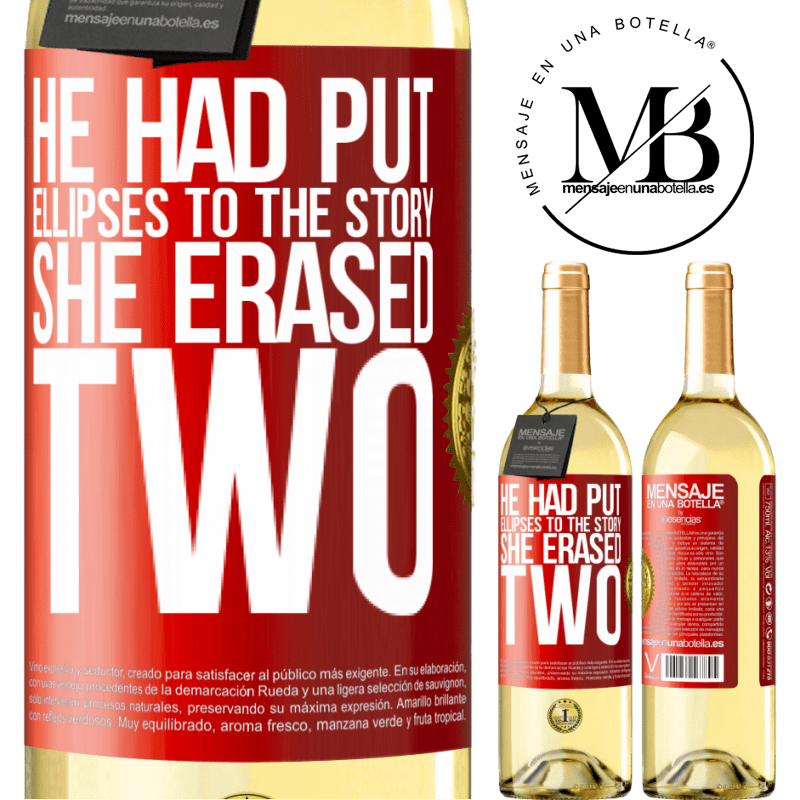 24,95 € Free Shipping | White Wine WHITE Edition he had put ellipses to the story, she erased two Red Label. Customizable label Young wine Harvest 2020 Verdejo