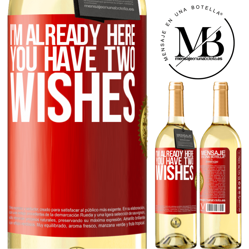 24,95 € Free Shipping   White Wine WHITE Edition I'm already here. You have two wishes Red Label. Customizable label Young wine Harvest 2020 Verdejo