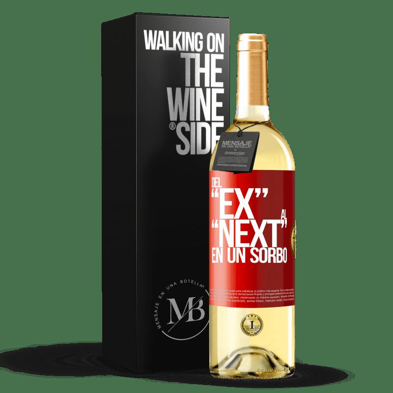 24,95 € Free Shipping | White Wine WHITE Edition Del EX al NEXT en un sorbo Red Label. Customizable label Young wine Harvest 2020 Verdejo
