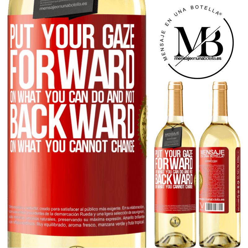 24,95 € Free Shipping   White Wine WHITE Edition Put your gaze forward, on what you can do and not backward, on what you cannot change Red Label. Customizable label Young wine Harvest 2020 Verdejo