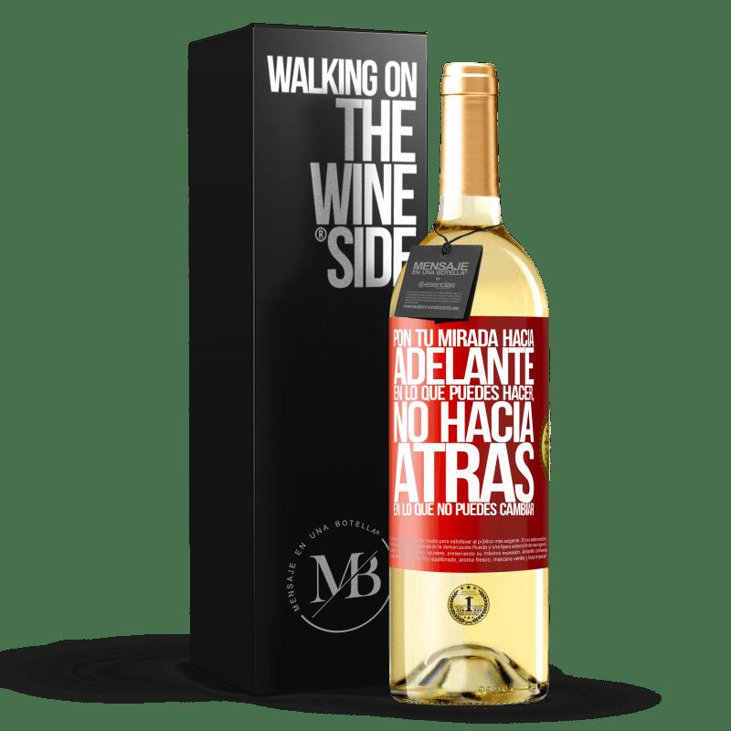 24,95 € Envío gratis | Vino Blanco Edición WHITE Pon tu mirada hacia adelante, en lo que puedes hacer y no hacia atrás, en lo que no puedes cambiar Etiqueta Roja. Etiqueta personalizable Vino joven Cosecha 2020 Verdejo