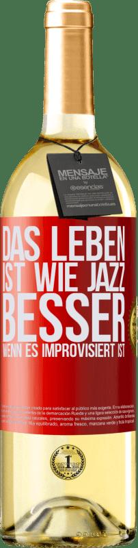 «Das Leben ist wie Jazz ... besser, wenn es improvisiert ist» WHITE Ausgabe
