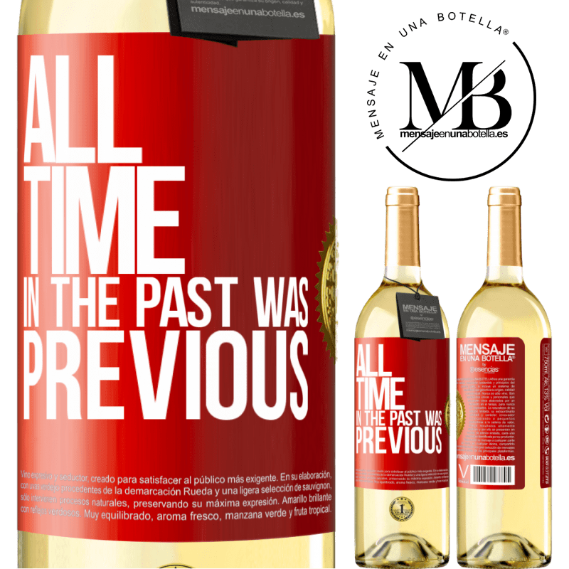 24,95 € Free Shipping | White Wine WHITE Edition All time in the past, was previous Red Label. Customizable label Young wine Harvest 2020 Verdejo