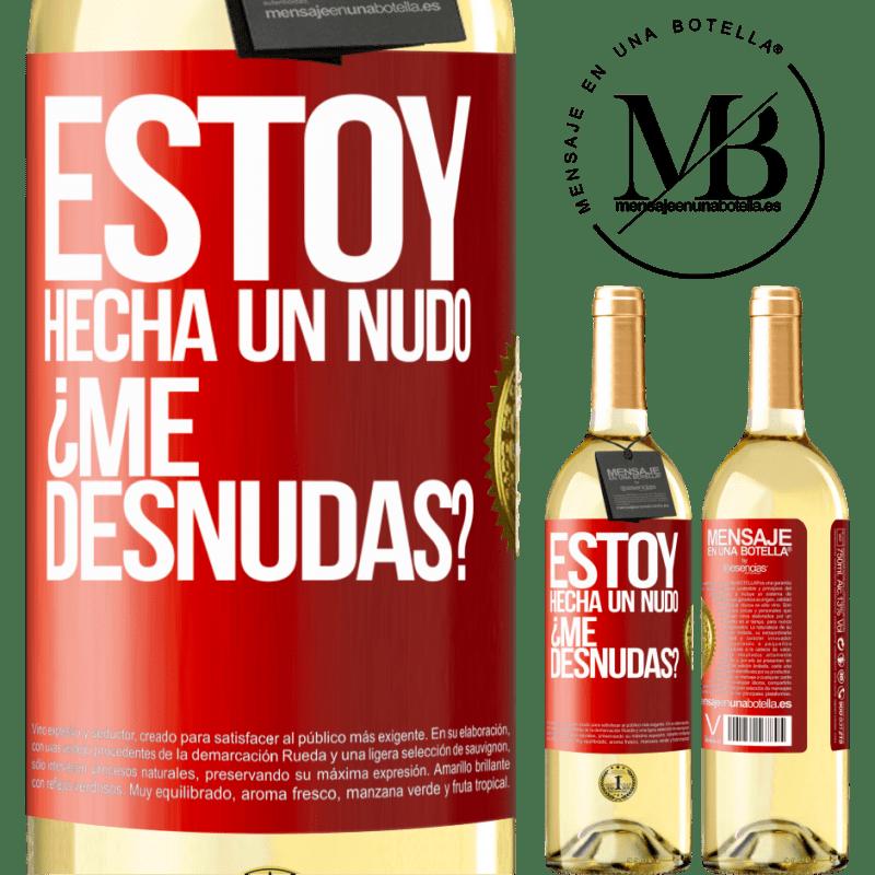 24,95 € Envío gratis   Vino Blanco Edición WHITE Estoy hecha un nudo. ¿Me desnudas? Etiqueta Roja. Etiqueta personalizable Vino joven Cosecha 2020 Verdejo