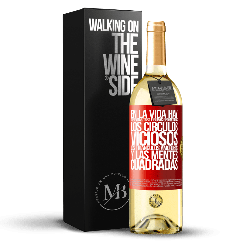 24,95 € Envoi gratuit | Vin blanc Édition WHITE Dans la vie, vous devez éviter 3 figures géométriques. Cercles vicieux, triangles d'amour et esprits carrés Étiquette Rouge. Étiquette personnalisable Vin jeune Récolte 2020 Verdejo